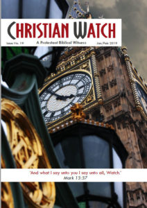 Back Issues Christian Watch A Protestant Biblical Witness Newsletters No 19